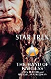 The Hand of Kahless: The Final Reflection and Kahless (Star Trek)