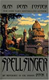 Spellsinger (1983) (Book) written by Alan Dean Foster