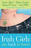 Irish Girls Are Back in Town by Cecelia Ahern, Patricia Scanlan, Gemma O'Connor