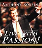 Buy Live with Passion! : Stategies for Creating a Compelling Future from Amazon