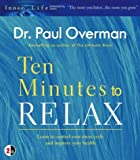 Ten Minutes to Relax