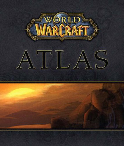 World of WarCraft  Atlas (Bradygames Official Strategy Guide), BradyGames