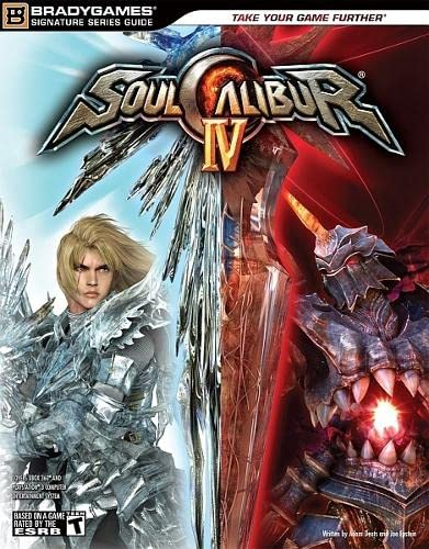 SOULCALIBUR IV Signature Series Fighter's Guide (Bradygames Signature) (Bradygames Signature Guides)