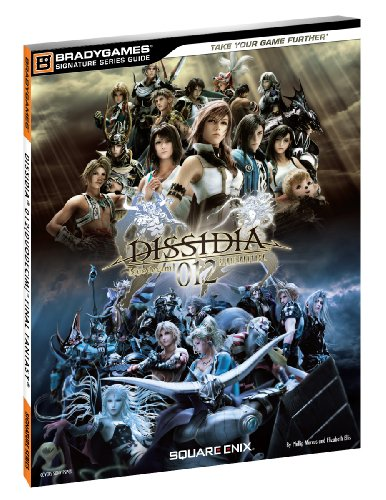 Final Fantasy: Dissidia 012 Signature Series Guide (Bradygames Signature Guides)