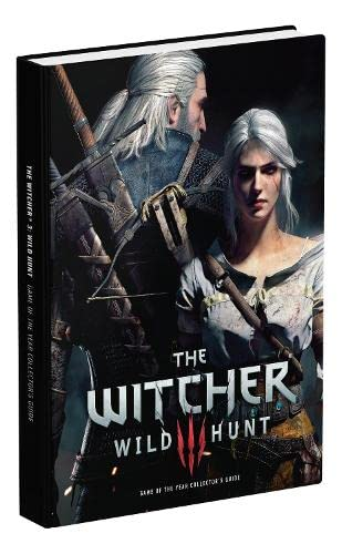 The Witcher 3: Wild Hunt Complete Edition Collector's Guide: Prima Collector's Edition Guide - David Hodgson, Alex Musa