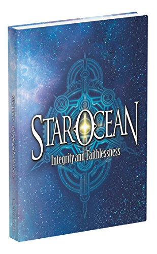 Star Ocean: Integrity and Faithlessness: Prima Collector's Edition Guide - Joseph Epstein, Long Tan