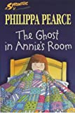The Ghost in Annie's Room (Sprinters S.)