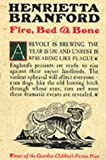 Book Cover: Fire, Bed and Bone by Henrietta Branford