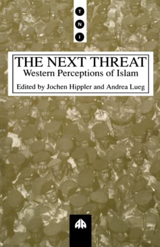 The Next Threat: Western Perceptions of Islam (Transnational Institute)