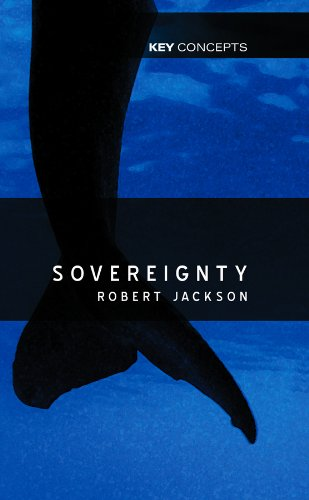 Sovereignty: The Evolution of an Idea (Key Concepts)