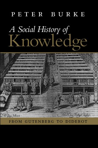 A Social History of Knowledge: From Gutenberg to Diderot