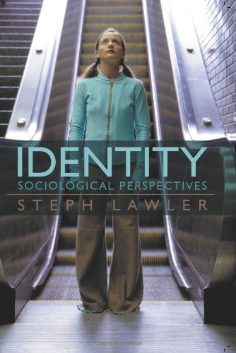 Identity: Sociological Perspectives, Lawler, Steph
