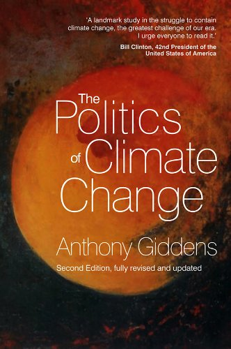 The Politics of Climate Change, Giddens, Anthony