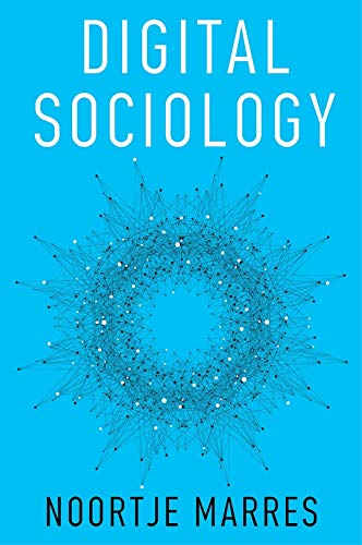 DIGITAL SOCIOLOGY: THE REINVENTION OF SOCIAL RESEARCH, PB, 1ED