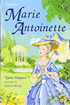 Marie Antoinette (Famous Lives Gift Books) by Katie Daynes