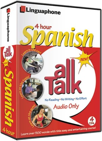 Spanish All Talk Basic Language Course (4 Hour/4 Cds): Learn to Understand and Speak Spanish with Linguaphone Language Programs