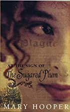 At the Sign of the Sugared Plum par Mary Hooper