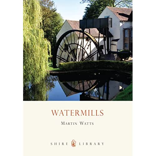 Watermills, Martin Watts, Shire Books