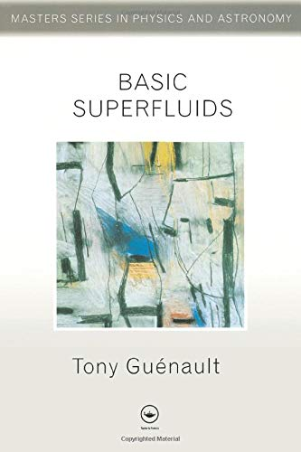 Basic Superfluids by Tony Guenault