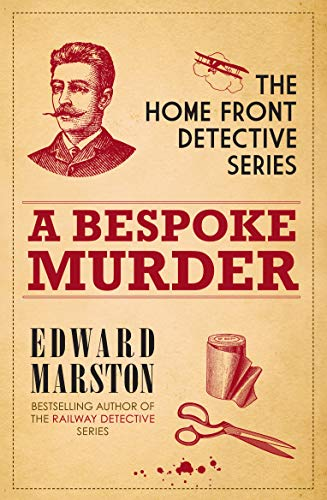 A Bespoke Murder (The Home Front Detective Series), Marston, Edward