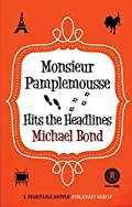 Monsieur Pamplemousse Hits the Headlines by Michael Bond