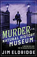 Murder at the Natural History Museum by Jim Eldridge