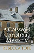 A Cotswold Christmas Mystery by Rebecca Tope