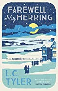 Farewell My Herring by L. C. Tyler