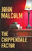 The Chippendale Factor by John Malcolm
