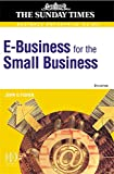 E-business for the Small Business: Making a Profit from the Internet (Business Enterprise Guides)