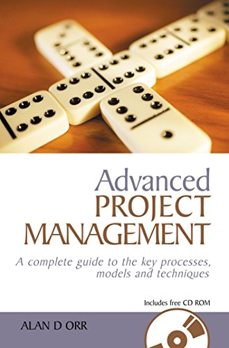 PDF Advanced Project Management A Complete Guide to the Key Processes Models and Techniques