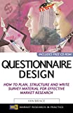 Buy Questionnaire Design: How To Plan, Structure And Write Survey Material For Effective Market Research from Amazon