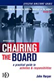 Buy Chairing The Board: A Practical Guide To Activities & Responsibilities from Amazon