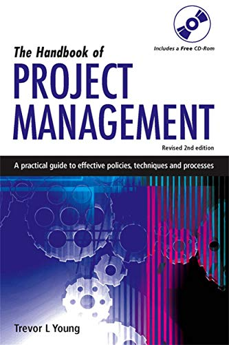 The Handbook of Project Management: A Practical Guide to Effective Policies and Procedures