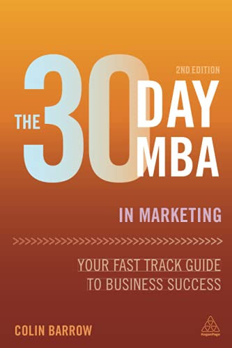 PDF The 30 Day MBA in Marketing Your Fast Track Guide to Business Success 30 Day MBA Series