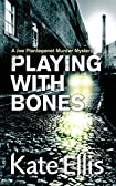 Playing with Bones by Kate Ellis