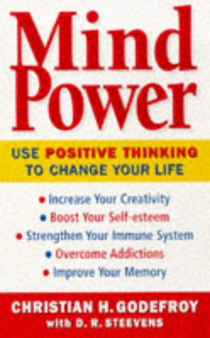 Pdf Mind Power How To Use Positive Thinking To Change Your Life