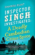 A Deadly Cambodian Crime Spree by Shamini Flint