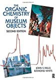 The Organic Chemistry of Museum Objects