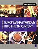 Everything Bible Book: European Gastronomy into the 21st Century