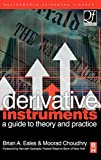 Buy Derivative Instruments : A Guide to Theory and Practice from Amazon