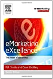 Buy Emarketing Excellence, Second Edition from Amazon