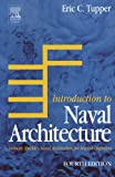 Introduction to Naval Architecture, Fourth Edition : Formerly Muckle\'s Naval Architecture for Marine Engineers