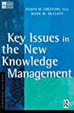 Buy Key Issues in the New Knowledge Management from Amazon