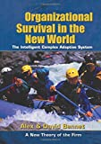 Buy Organizational Survival in the New World : The Intelligent Complex Adaptive System from Amazon