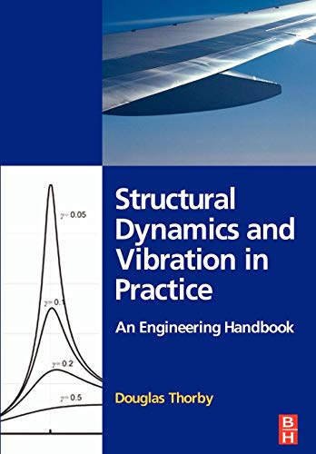 Structural Dynamics and Vibration in Practice cover