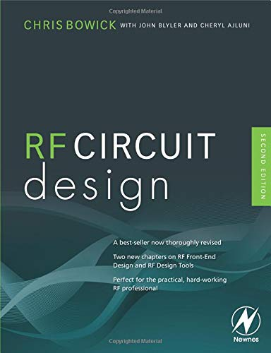 RF Circuit Design, Second Edition - Christopher Bowick