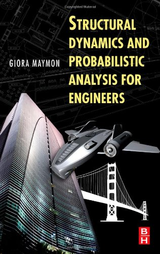 PDF Structural Dynamics and Probabilistic Analysis for Engineers