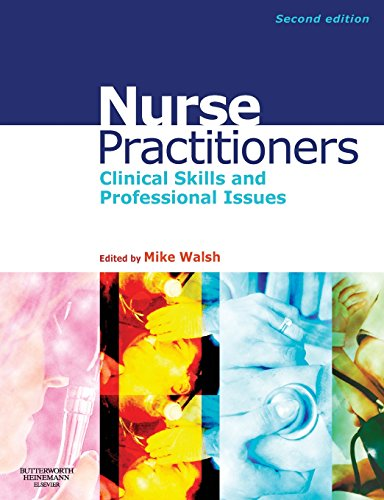 NURSE PRACTITIONERS: CLINICAL SKILL AND PROFESSIONAL ISSUES 2ED