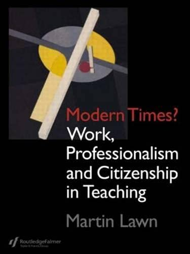 PDF Modern Times Work Professionalism and Citizenship in Teaching